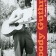 Woody Guthrie: American Radical
